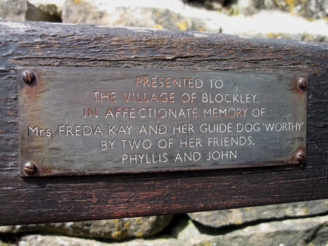 Presented to the village of Blockley, in affectionate memory of Mrs Freda Kay and her guide dog 'Worthy' by two of her friends, Phyllis and John